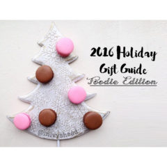 2016 Holiday Gift Guide for Foodies